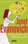 Liebeswunder und Männerzauber: Ein Stephanie-Plum-Roman (German Edition) - Janet Evanovich, Ulrike Laszlo