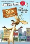Open Season: The Incredible Mr. E! - Monique Z. Stephens