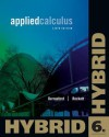 Applied Calculus, Hybrid Edition (with Enhanced Webassign with eBook Loe Printed Access Card for One-Term Math and Science) - Geoffrey C. Berresford, Andrew M. Rockett