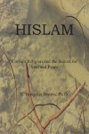 Hislam: Corrupt Religion and the Search for Spiritual Peace - E. Brown