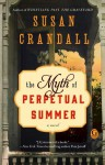 The Myth of Perpetual Summer - Susan Crandall