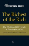 The Richest of the Rich: The Wealthiest 250 People in Britain since 1066 - William D. Rubinstein, Philip Beresford