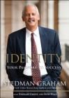 Identity: Your Passport to Success - Stedman Graham, Stuart Emery, Russ Hall
