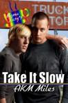 Take it Slow - Akm Miles