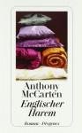 Englischer Harem - Anthony McCarten