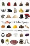 The Unpredictable Species - Philip Lieberman
