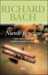 Niente per caso - Richard Bach