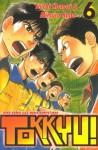 Tokkyu! Vol. 6 - Yoichi Komori, Mitsuro Kubo