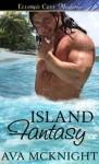 Island Fantasy - Ava McKnight