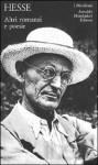 Altri romanzi e poesie - Hermann Hesse, Ferruccio Masini