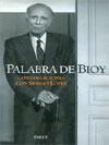 Palabra de Bioy.Conversasiones con sérgio López - Adolfo Bioy Casares