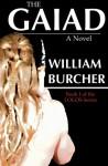 The GAIAD: A Novel (The LOGOS Series) (Volume 1) - William Burcher