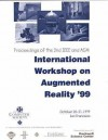 2nd Ieee And Acm International Workshop On Augmented Reality (Iwar'99): Proceedings October 20 21, 1999, San Francisco, California - Institute of Electrical and Electronics Engineers, Inc.