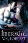 Immortal (Clare Point 3) - V.K. Forrest
