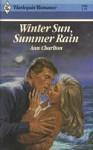 Winter Sun, Summer Rain - Ann Charlton