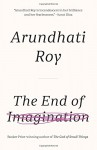 The End of Imagination - Arundhati Roy