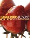 Dangerous Desserts - Orlando Murrin