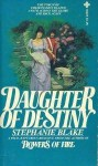 Daughter of destiny. - Stephanie Blake