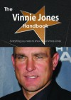 The Vinnie Jones Handbook - Everything You Need to Know about Vinnie Jones - Emily Smith