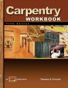 Carpentry 5th Edition Workbook - Thomas E. Proctor