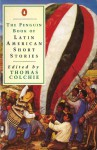 The Penguin Book Of Latin American Short Stories - Thomas Colchie
