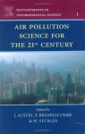 Air Pollution Science for the 21st Century - Douglas Sutherland, Peter Brimblecombe