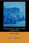Summer on the Lakes in 1843 (Illustrated Edition) (Dodo Press) - Sarah Margaret Fuller