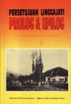 Persetujuan Linggajati: Prolog dan Epilog - Ide Anak Agung Gde Agung