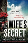 The Wife's Secret - Kerry Wilkinson