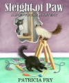 Sleight of Paw (A Klepto Cat Mystery) - Patricia Fry
