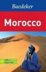 Baedeker Morocco [With Map] - Ingeborg Lehmann, Rita Henß, Beate Szerelmy