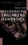 Mechanical Engineers' Handbook - Myer Kutz