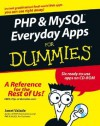 PHP & MySQL Everyday Apps for Dummies [With CDROM] - Janet Valade