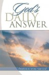 God's Daily Answer - Thomas Nelson Publishers
