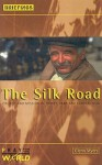 The Silk Road: Church and Mission in Turkey, Iran and Central Asia - Glenn Myers