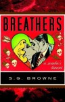 Breathers: A Zombie's Lament by S. G. Browne (2009) Hardcover - S. G. Browne