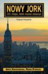 Nowy Jork – 101 miejsc, które musisz zobaczyć - Aneta Radziejowska, Rygielski Marek