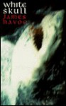 White Skull - James Havoc