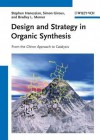 Design and Strategy in Organic Synthesis - Stephen Hanessian