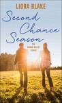 Second Chance Season (The Grand Valley Series Book 2) - Liora Blake
