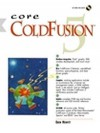 Core ColdFusion 5 (With CD-ROM) - Eben Hewitt