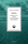 Raga. Besuch auf einem unsichtbaren Kontinent - J.M.G. Le Clézio, Beate Thill