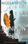 London Rain (Josephine Tey) - Nicola Upson