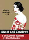 Sweet and Lowdown: A Dorie Lennox Mystery - Lise McClendon