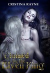 Claimed by the Elven King - Cristina Rayne