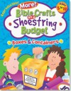Bible Crafts on a Shoestring Budget: Boxes & Containers: Ages 5-10 - Pamela J. Kuhn