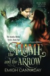 The Flame and the Arrow - Emigh Cannaday