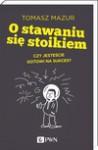 O stawaniu się stoikiem - Tomasz Mazur