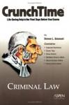 CrunchTime: Criminal Law - Steven L. Emanuel