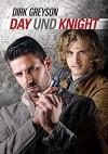Day und Knight - Dirk Greyson, Martina Gille